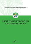 Lányi András-Farkas Gabriella - Miért fenntarthatatlan, ami fenntartható?