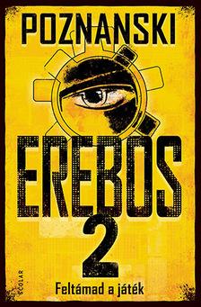 Ursula Poznanski - Erebos 2.-- Feltámad a játék