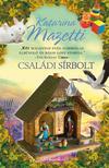 Katarina Mazetti - CSALÁDI SÍRBOLT
