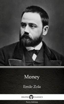ÉMILE ZOLA - Money by Emile Zola (Illustrated) [eKönyv: epub, mobi]