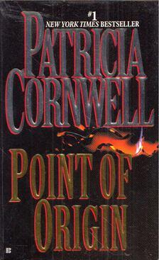 Patricia Cornwell - Point of Origin [antikvár]