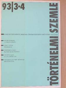 Borhi László - Történelmi Szemle 1993/3-4. [antikvár]
