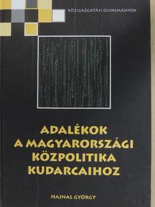 Hajnal György - Adalékok a magyarországi közpolitika kudarcaihoz [antikvár]