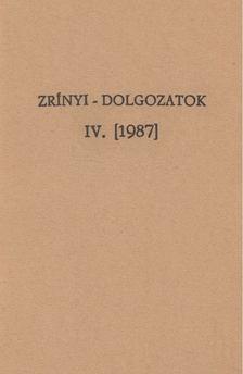Bécsy Tamás - Zrínyi-dolgozatok IV. [antikvár]