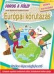 Válogatás, - Európai körutazás - Forog a Föld! - játékos képességfejlesztő színes matricákkal