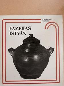 Szabadfalvi József - Fazekas István és a nádudvari fazekasság [antikvár]