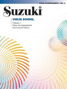 SUZUKI - SUZUKI VIOLIN SCHOOL PIANO ACCOMPANIMENTS VOLUME 3