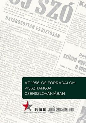Az 1956-os forradalom visszhangja Csehszlovákiában
