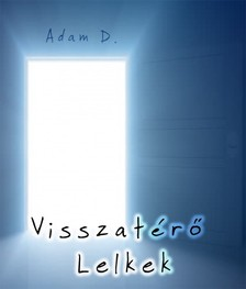 D. Adam - Visszatérő lelkek [eKönyv: epub, mobi]