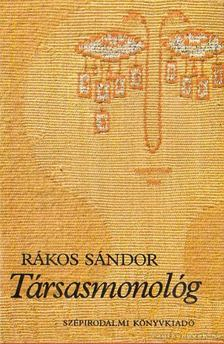 Rákos Sándor - Társasmonológ [antikvár]