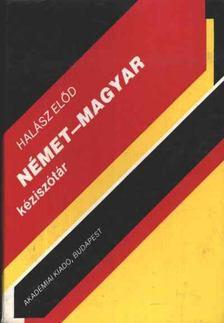 Halász Előd (szerk.) - Német-magyar kéziszótár [antikvár]