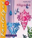 Angelika Kipp - Filigránok [antikvár]