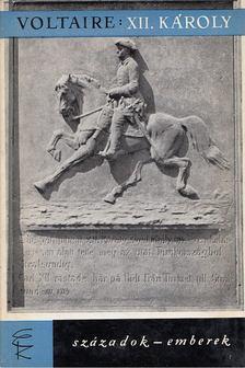 Voltaire - XII. Károly svéd király története [antikvár]