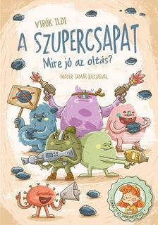 Vibók Ildi - A szupercsapat-Mire jó az oltás?