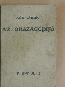 Kós Károly - Az országépítő [antikvár]