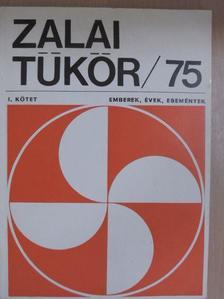 Baloghy Zoltán - Zalai Tükör 1975/I. [antikvár]