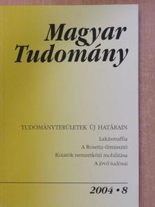 Beck Mihály - Magyar Tudomány 2004. augusztus [antikvár]
