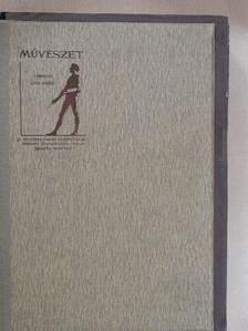 Baditz Ottó - Művészet 1908/1-6. [antikvár]