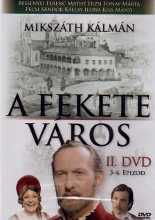 FEKETE VÁROS II. 3-4. EPIZÓD