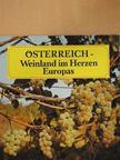 Österreich - Weinland im Herzen Europas [antikvár]