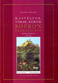 Göncz József, Bognár Béla - KASTÉLYOK, VÁRAK, KÚRIÁK SOPRON VÁRMEGYÉBEN KÉPESLAPOKON 189