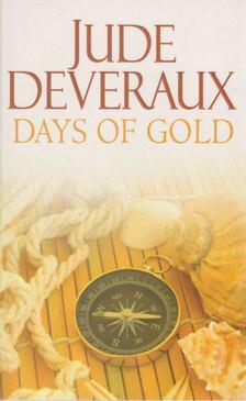 Jude Deveraux - Days of Gold [antikvár]