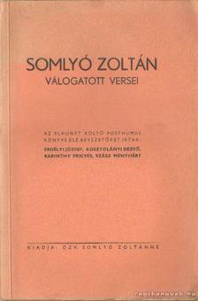 Somlyó Zoltán - Somlyó Zoltán válogatott versei [antikvár]