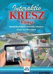 KOTRA K - Interaktív KRESZ könyv motorkerékpár-vezetők részére - 2017