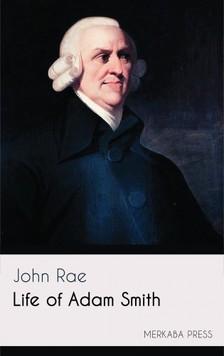 Rae John - Life of Adam Smith [eKönyv: epub, mobi]