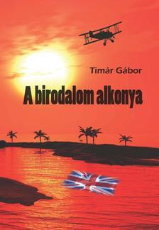 Tímár Gábor - A birodalom alkonya