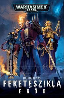 Darius Hinks - Feketeszikla Erőd