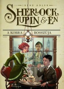 Irene Adler - Sherlock, Lupin és én 7. - A Kobra bosszúja [eKönyv: epub, mobi]