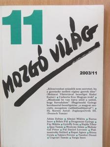 Almási Miklós - Mozgó Világ 2003. november [antikvár]