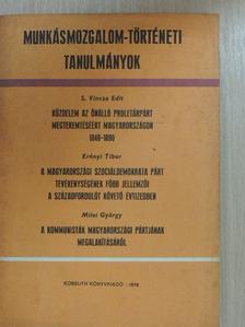Erényi Tibor - Munkásmozgalom-történeti tanulmányok [antikvár]