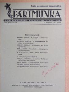 Antal Jánosné - Pártmunka 1946. március 15. [antikvár]