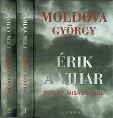 MOLDOVA GYŐRGY - Érik a vihar I-II. [antikvár]
