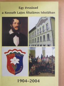 Bakó Beatrix - Egy évszázad a Kossuth Lajos Általános Iskolában [antikvár]