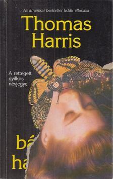 Thomas Harris - A bárányok hallgatnak [antikvár]