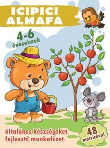 Válogatás, - Icipici almafa 4-6 éveseknek + 48 matrica