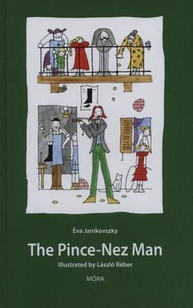 JANIKOVSZKY ÉVA - The Pince-Nez Man