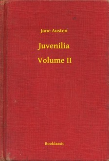 Jane Austen - Juvenilia - Volume II [eKönyv: epub, mobi]