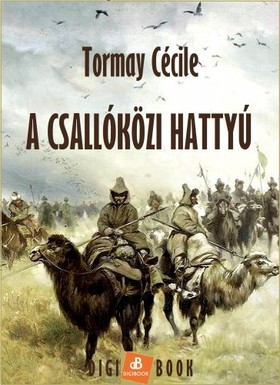 TORMAY CÉCILE - A csallóközi hattyú