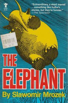Slawomir Mrozek - The Elephant [antikvár]
