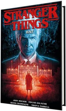 Jody Houser, Edgar Salazar - Stranger Things: Hat (képregény)