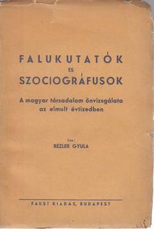 Rézler Gyula - Falukutatók és szociográfusok [antikvár]