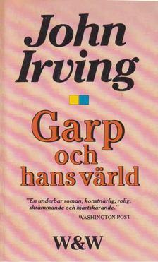 John Irving - Garp och hans värld [antikvár]