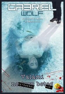 Gabriel Wolf - A Jégtáncos [eKönyv: epub, mobi]