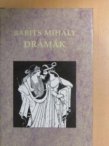 Babits Mihály - Drámák [antikvár]