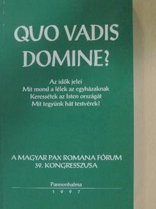 Andok Mónika - Quo vadis Domine? [antikvár]