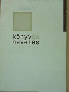 Adamikné Jászó Anna - Könyv és nevelés 1999/1. [antikvár]